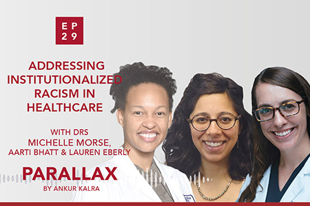 29: Addressing Institutionalized Racism in Healthcare