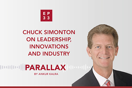Episode 33: Chuck Simonton on Leadership, Innovations and Industry